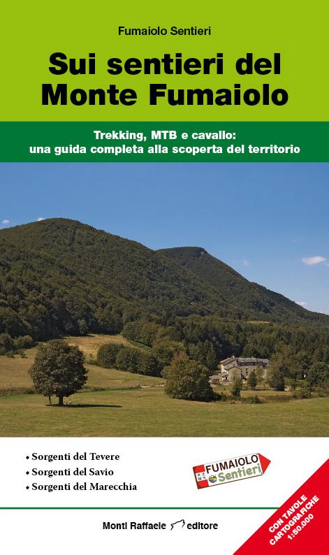"""Libro """"Sui sentieri del Monte Fumaiolo"""""""